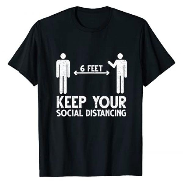 Social Distancing Gift Men Women Kids Graphic Tshirt 1 Keep Your Social Distancing 6 Feet Funny Gift Ideas T-Shirt