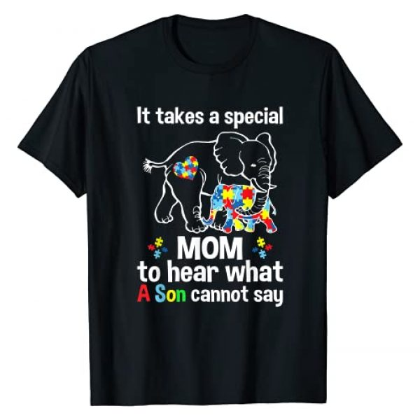 Autism Tshirt Gift Cute For Family Graphic Tshirt 1 It takes a special mom to hear what a son Autism awareness T-Shirt