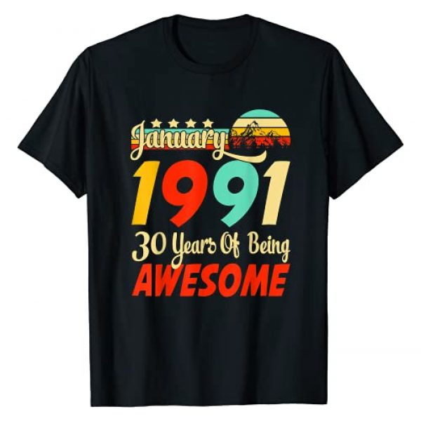 Awesome Since January Gift Graphic Tshirt 1 Vintage January 1991 30th Birthday 30 Years Gift T-Shirt
