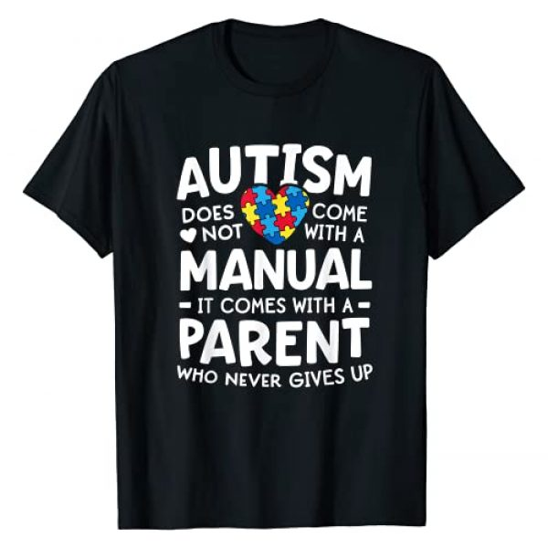 Autism Awareness by 14th Floor Graphic Tshirt 1 Autism Awareness Shirt Men Women Parent Never Gives Up T-Shirt