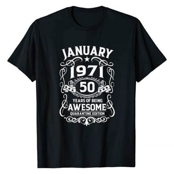 Vintage 1971 50 Years Old 50th B-day Quarantine Graphic Tshirt 1 50 Years Old Gifts Vintage January 1971 50th Birthday Gift T-Shirt