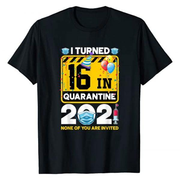 Quarantine Birthday Party 2021 Graphic Tshirt 1 16 Year Old 16th Birthday I Turned 16 In Quarantine 2021 T-Shirt