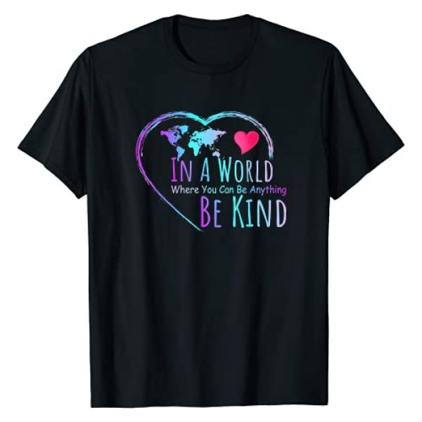 Unity Day, Anti Bullying Spread Kindness Gift Graphic Tshirt 1 In A World Where You Can Be Anything Be Kind Shirt Gift T-Shirt