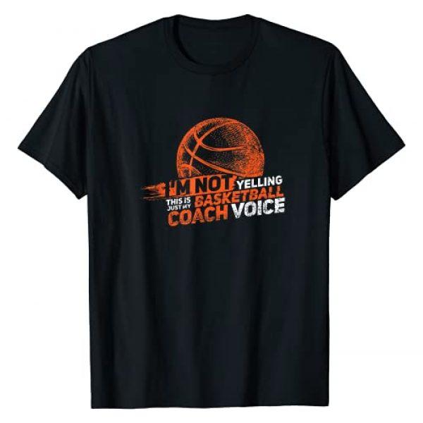 Basketball Coaching Clothing & Gifts Graphic Tshirt 1 I'm Not Yelling Basketball Coach Voice Gift | Funny Coaching T-Shirt