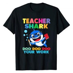 Back To School - First day of School 2019 Aparrel Graphic Tshirt 1 Teacher Shark Doo Doo Your Work Funny Shirt Gift T-Shirt