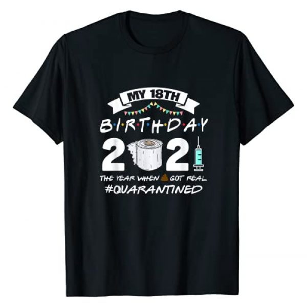 18 Years Old Birthday Social Distancing Party Graphic Tshirt 1 Funny Quarantine 18th Birthday 2021 Bad Year Review T-Shirt