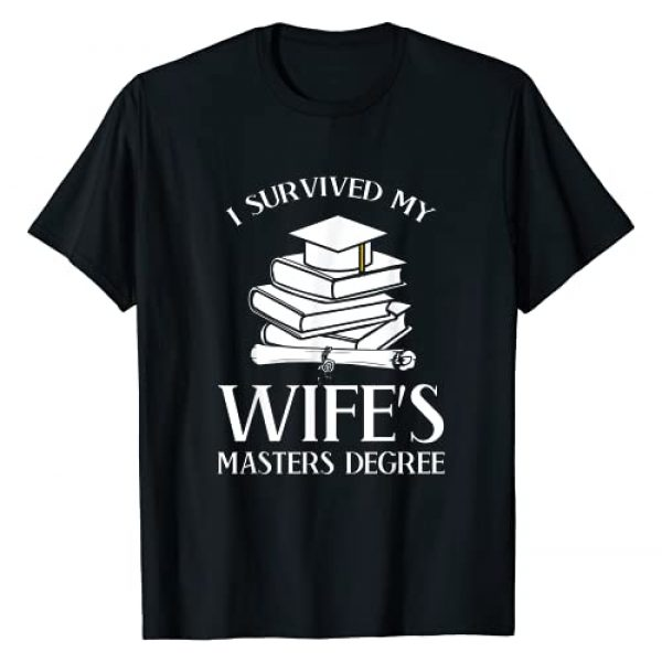 Funny graduation Class of 2020 Gift idea Graphic Tshirt 1 I Survived My Wife's Masters Degree Graduation Book Lovers T-Shirt