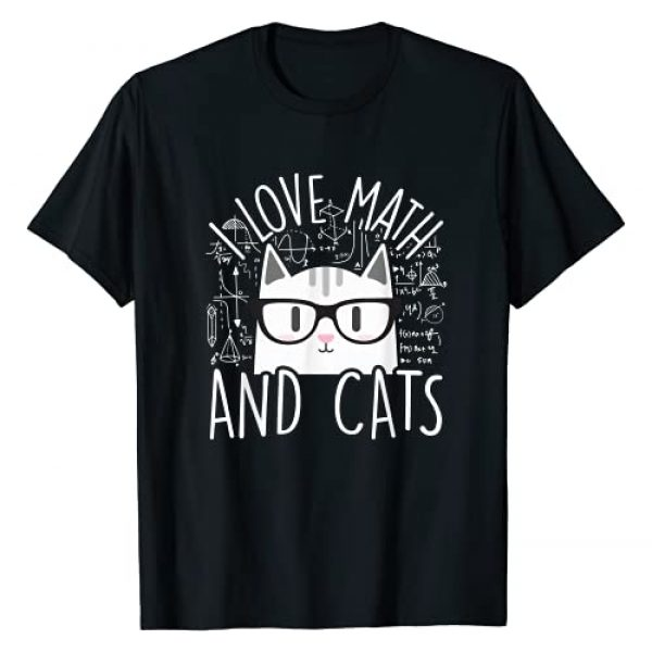 My Cats Are Really Awesome! Graphic Tshirt 1 I Love Math And Cats Cute Kitty Cat Feline Lover Gift T-Shirt