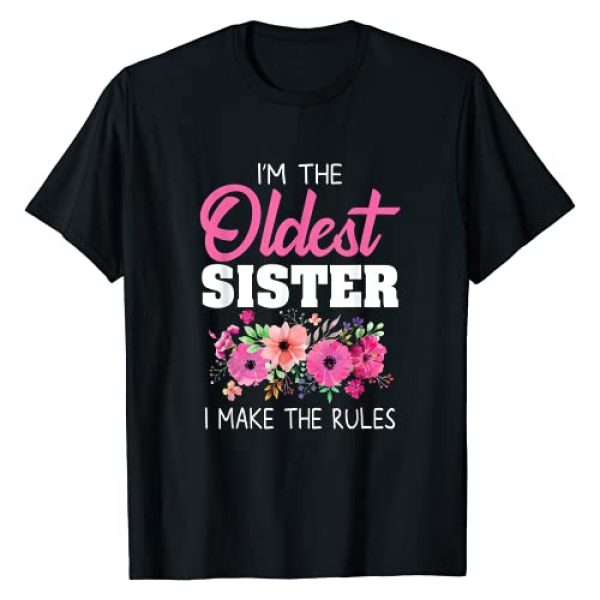 Funny Sister Matching Shirts For Girls Mejeo Co. Graphic Tshirt 1 Oldest Sister Shirt Gift I Make The Rules Sister Matching T-Shirt