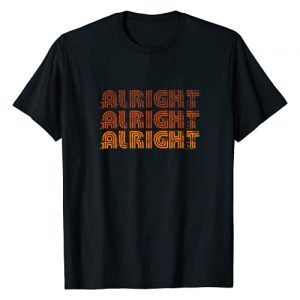 Detour Shirts Graphic Tshirt 1 70s Alright Alright Alright Funny Distressed Retro T-Shirt