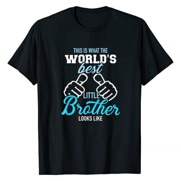 Brother Graphic Tshirt 1 This is what the world's best little brother looks like T-Shirt
