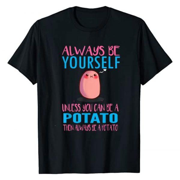 Funny potato shirt Graphic Tshirt 1 Cute always be a potato T-shirt i love potatoes shirt Gift T-Shirt