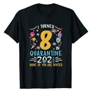 Quarantine 2021 Birthday Gifts Boys Girls Graphic Tshirt 1 I Turned 8 In Quarantine 2021 8th Birthday 8 Year Old T-Shirt