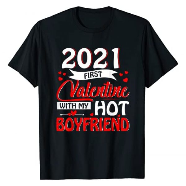 Happy Valentine's Day 2021 Matching Couple Gifts Graphic Tshirt 1 2021 First Valentine With My Hot Boyfriend Matching Couple T-Shirt