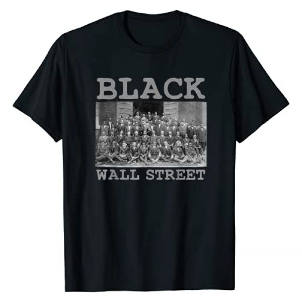 Black History Month Is Every Month Graphic Tshirt 1 Vintage Black Business Black History Month Black Wall Street T-Shirt