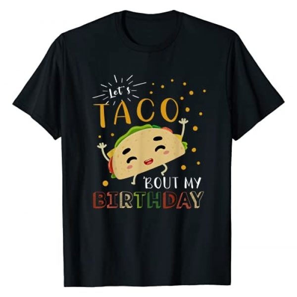 Mexican Food Tcao Birthday Party Fiesta Theme Gift Graphic Tshirt 1 Funny Taco Birthday Gift Let's Taco Bout My Birthday Kids T-Shirt