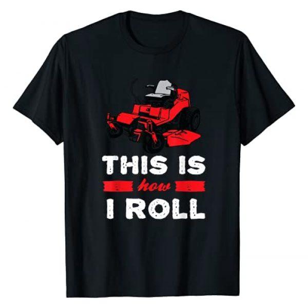 This is how I roll - zero turn riding lawn mower Graphic Tshirt 1 image T-Shirt