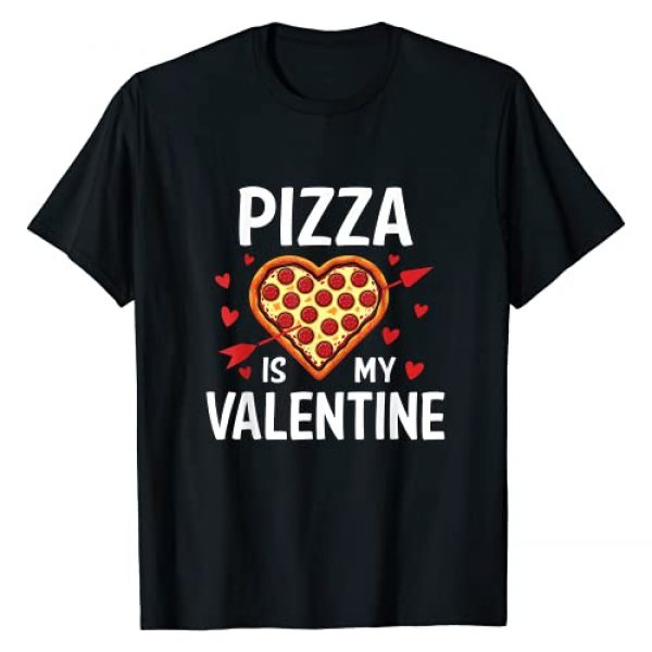 Pizza Heart Valentines Day Graphic For Pizza Lover Graphic Tshirt 1 Pizza Is My Valentine Funny Valentines Day Pizza Lover Gifts T-Shirt