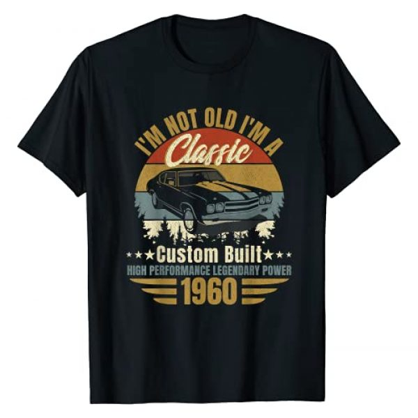 funny 60th years old retro vintage Graphic Tshirt 1 I'm Not Old I'm A Classic Born 1960, 60th birthday gift T-Shirt
