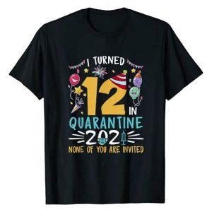 Quarantine 2021 Birthday Gifts Boys Girls Graphic Tshirt 1 I Turned 12 In Quarantine 2021 12th Birthday 12 Year Old T-Shirt