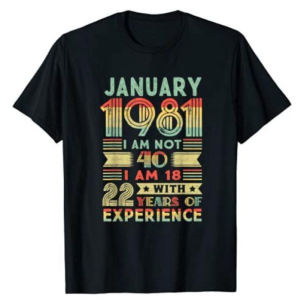 January gift 1981 40th Birthday Shirt 40 Years Graphic Tshirt 1 1981 Year Old Gift 40th birthday gift January 40 T-Shirt