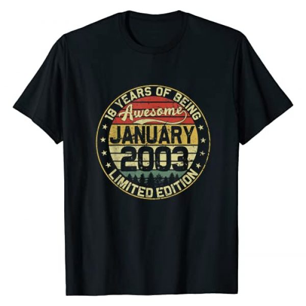 January 2003 18 Years 18th Birthday Gift Vintage Graphic Tshirt 1 18th Birthday Gifts January 2003 18 Years Limited Edition T-Shirt