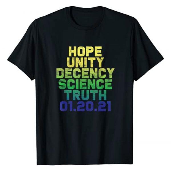 Zone - 365 Biden Harris Supporter Graphic Tshirt 1 Hope Unity Decency Science Truth 01.20.21 Biden Harris Win T-Shirt