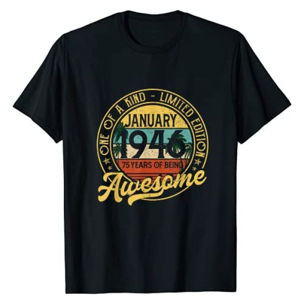 January 1946 Birthday Gift Shirt For Men Women Graphic Tshirt 1 January 1946 75th Birthday Gift 75 Year Old For Men Women T-Shirt