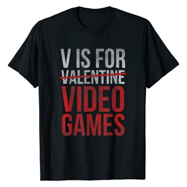 Valentines Day Gift Design Unisex Graphic Tshirt 1 V Is For Video Games Funny Valentines Day Gamer Boy Men Gift T-Shirt