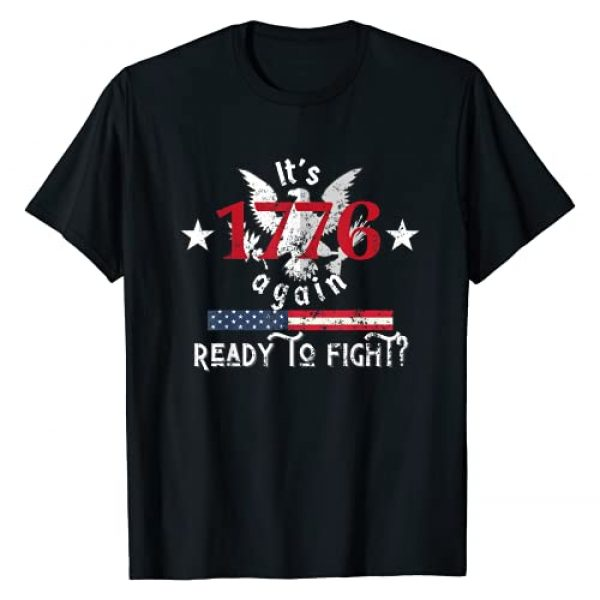 Trump Greatest of All Time, Still President Graphic Tshirt 1 It's 1776 Again, Freedom Fight, America 1776, Let's be Free T-Shirt