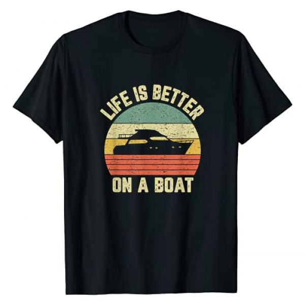 Funny Cool Boating Boat Captain Apparel Graphic Tshirt 1 Funny Boating Shirt Retro Gift Life Better On a Boat Captain T-Shirt