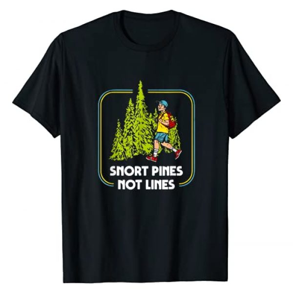 Snort Pines Not Lines Shirt Graphic Tshirt 1 Snort Pines Not Lines Funny Boy Going To School Vintage T-Shirt