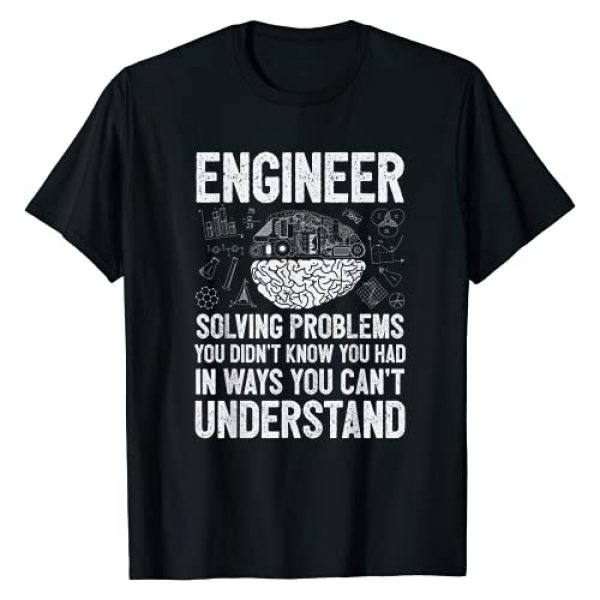 Engineering Facts Co Graphic Tshirt 1 Engineer Solving Problems You Didn't Know You Had Funny Gift T-Shirt