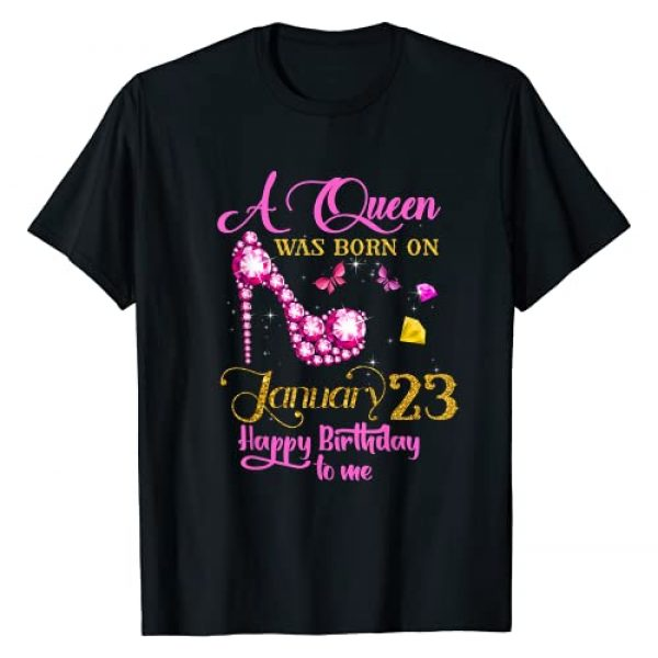 January Birthday Gifts Graphic Tshirt 1 A Queen Was Born on January 23, 23rd January Birthday Gift T-Shirt