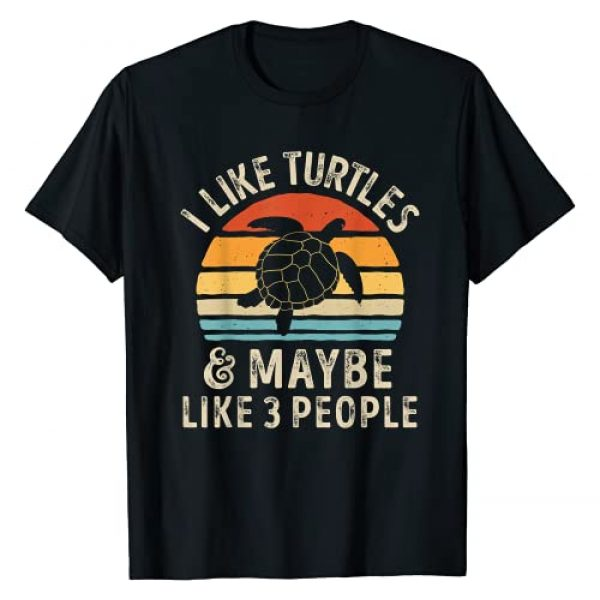 Turtle Squad Co Graphic Tshirt 1 I Like Turtles and Maybe 3 People Sea Turtle Lover Gifts T-Shirt