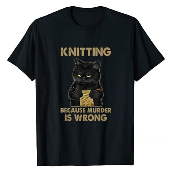 Cat Knitting Because Murder Is Wrong Shirt Graphic Tshirt 1 Funny Cat knits shirt Knitting because murder is wrong T-Shirt