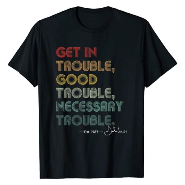 Get in Good Necessary Trouble, necessary trouble Graphic Tshirt 1 Get in Good Necessary Trouble, necessary trouble T-Shirt