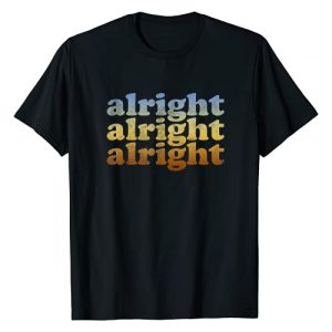 Alright Alright Alright Tees Graphic Tshirt 1 Alright T Shirt - Vintage Retro 70s Alright T-Shirt