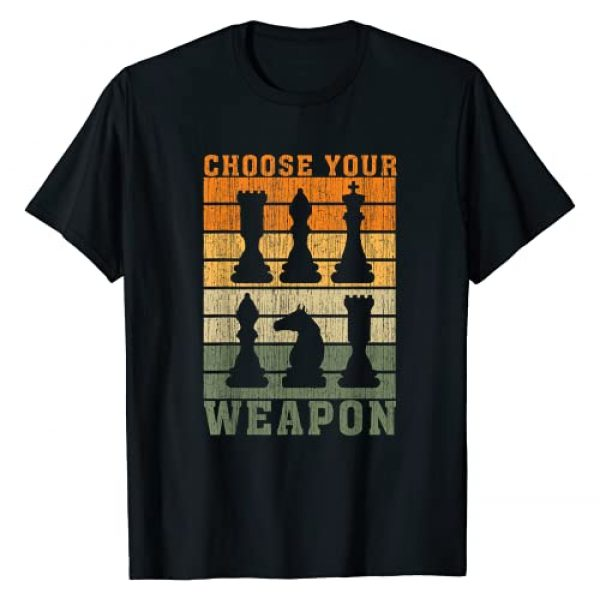 Strategy Chess Player Gift Graphic Tshirt 1 Choose Your Weapon Chess Player Vintage T-Shirt