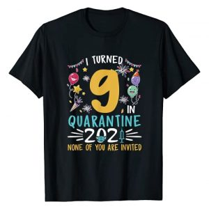 Quarantine 2021 Birthday Gifts Boys Girls Graphic Tshirt 1 I Turned 9 In Quarantine 2021 9th Birthday 9 Year Old T-Shirt
