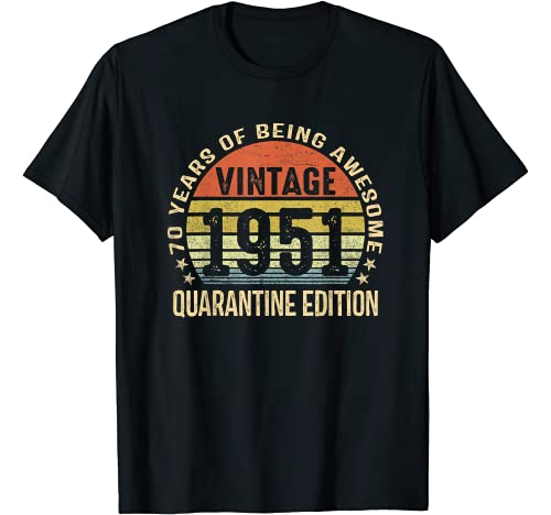 70th Birthday Gift 1951 T-Shirt 70th Birthday Shirt Vintage 1951 Shirt 70th Birthday 70th Birthday Party
