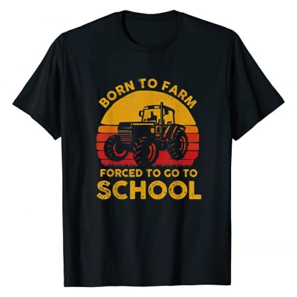 Funny Farmer Gift Graphic Tshirt 1 Born To Farm Forced To Go To School Tractor Retro Vintage T-Shirt