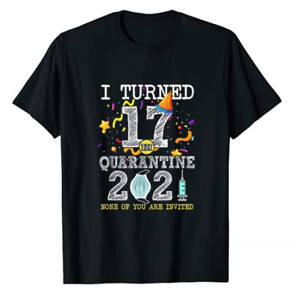 17 Years Old Birthday Social Distancing Party Graphic Tshirt 1 I Turned 17 in Quarantine Cute 17th Birthday 2021 Gift T-Shirt
