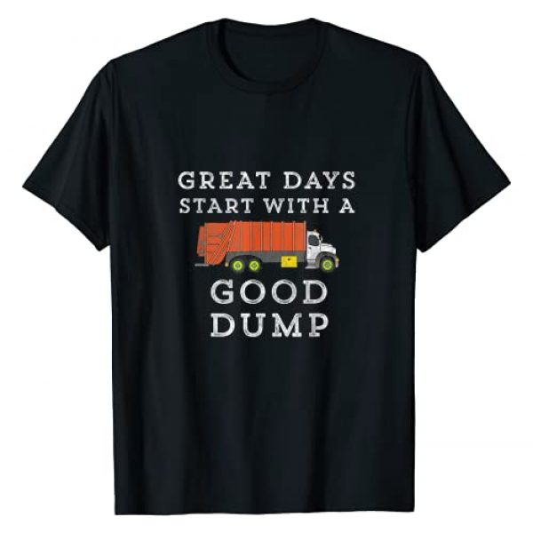 Hunt Treasures T-Shirts Graphic Tshirt 1 Great Days Start With Good Dump Garbage Truck Funny Gift T-Shirt