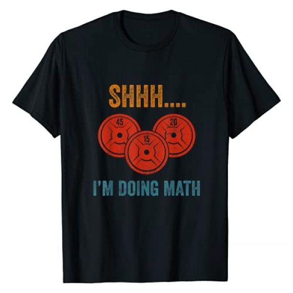 Shhh I'm Doing Math Shirt Graphic Tshirt 1 Shhh I'm Doing Math Weight Lifting T-Shirt