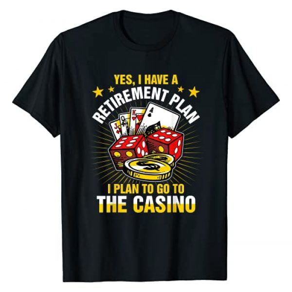 Love Tee Shop Graphic Tshirt 1 Retirement Plan The Casino Funny Gambling T-Shirt