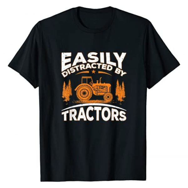 Farming Funny Tractor Lover Gifts Graphic Tshirt 1 Funny Farming Quote Gift Easily Distracted By Tractors T-Shirt