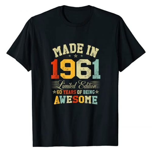 60 Year Old Gifts 60th Birthday Born in 1961 Graphic Tshirt 1 60 Years Old Gifts Born in 1961 Awesome 60th Birthday Party T-Shirt