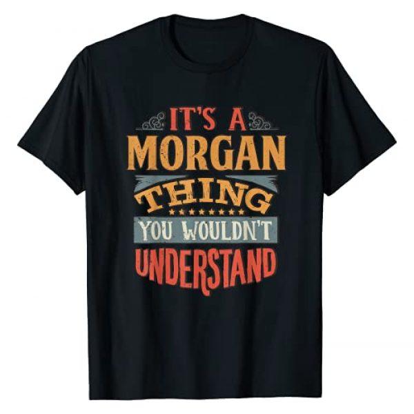 Funny Name Gifts By Maria Lynn Graphic Tshirt 1 Morgan Name T-Shirt