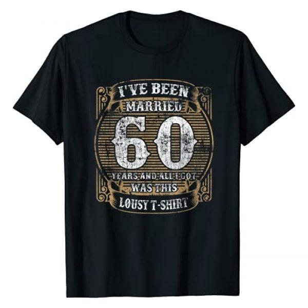 PDUS32 Wedding Married Funny Graphic Tshirt 1 60 Year Marriage Anniversary Gift 60 Wedding Married Funny T-Shirt